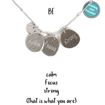 Silver Message Necklace - Be Calm, Focus, Strong