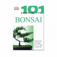 Bonsai 101 Essential Tips